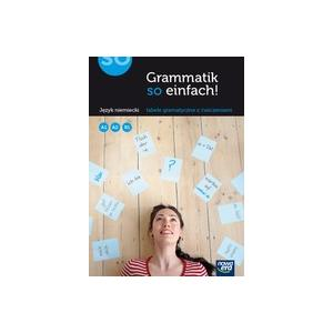 Grammatik so Einfach! Język Niemiecki. Tabele Gramatyczne z Ćwiczeniami