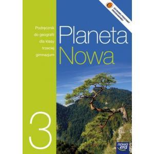 Planeta Nowa 3. Geografia. Podręcznik. Klasa 3. Gimnazjum