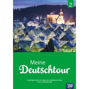 ZxxxMeine Deutschtour cz. 2 Podręcznik z płytą CD