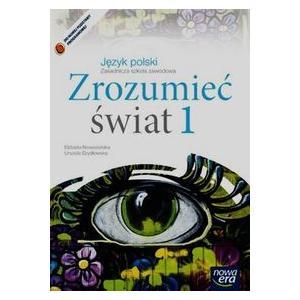 Zrozumieć Świat 1. Język Polski. Podręcznik. Zasadnicza Szkoła Zawodowa