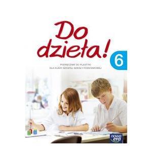 Do Dzieła! Podręcznik do Plastyki. Klasa 6. Szkoła Podstawowa