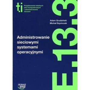 Administrowanie Sieciowymi Systemami Operacyjnymi E.13.3