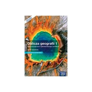 Oblicza Geografii 1. Szkoła Ponadgimnazjalna. Podręcznik. Zakres Rozszerzony + Matura-ROM