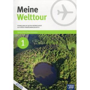 Meine Welttour 1. Szkoła ponadgimnazjalna. Podręcznik + CD