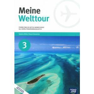 Meine Welttour 3. Szkoła ponadgimnazjalna. Podręcznik + CD