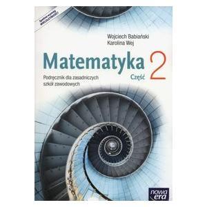 Matematyka 2. Podręcznik Wieloletni. Zasadnicza Szkoła Zawodowa