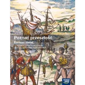 Poznać Przeszłość. Europa i Świat. Podręcznik. Szkoła Ponadgimnazjalna