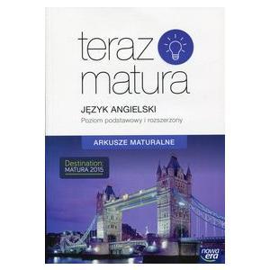 Teraz Matura 2020. Język Angielski. Arkusze Maturalne Zakres Podstawowy i Rozszerzony