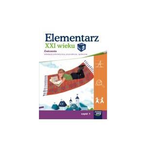 Elementarz XXI Wieku. Klasa 3 Część 1. Zeszyt Ćwiczeń