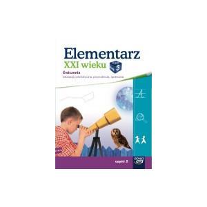 Elementarz XXI Wieku. Klasa 3 Część 2. Zeszyt Ćwiczeń