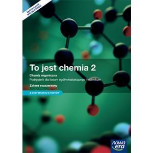 To jest Chemia 2. Szkoła Ponadgimnazjalna. Podręcznik. Zakres Roszerzony + E-testy