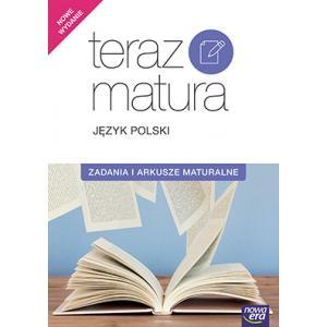Teraz Matura 2020. Język Polski. Zadania i Arkusze Maturalne. Poziom Podstawowy i Rozszerzony