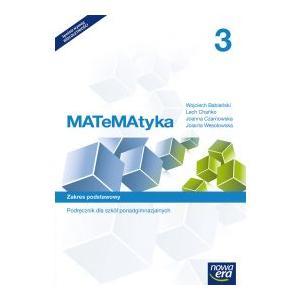 Matematyka 3. Szkoła Ponadgimnazjalna. Podręcznik. Zakres Podstawowy