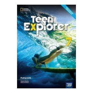 Teen Explorer. Podręcznik. Klasa 7. Szkoła Podstawowa