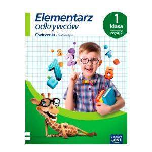 Elementarz Odkrywców. Klasa 1 Część 2. Ćwiczenia do Edukacji Matematycznej
