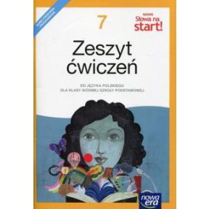 Nowe Słowa Na Start. Język Polski. Zeszyt Ćwiczeń do Podręcznika Wieloletniego. Klasa 7. Szkoła Podstawowa