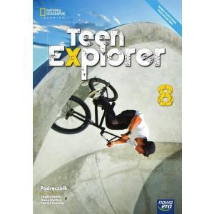Teen Explorer. Podręcznik. Klasa 8. Szkoła Podstawowa