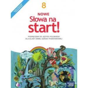 Nowe Słowa Na Start. Język Polski. Podręcznik. Klasa 8. Szkoła Podstawowa