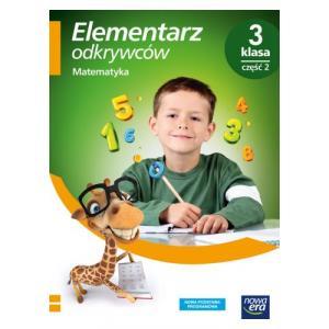 Elementarz Odkrywców. Matematyka. Podręcznik. Klasa 3 Część 2.  Szkoła Podstawowa