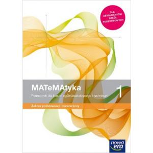 MATeMAtyka 1. Podręcznik. Zakres Podstawowy i Rozszerzony. Liceum i Technikum