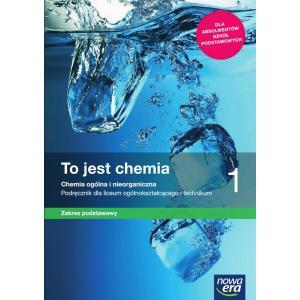 To Jest Chemia 1. Podręcznik + Zbiór Zadań. Zakres Podstawowy. Liceum i Technikum