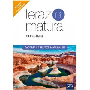 Teraz Matura 2020. Geografia. Zadania i Arkusze Maturalne