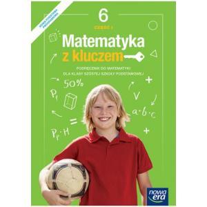 Matematyka z Kluczem. Podręcznik Część 1. Klasa 6. Szkoła Podstawowa