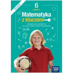Matematyka z Kluczem. Podręcznik Część 2. Klasa 6. Szkoła Podstawowa