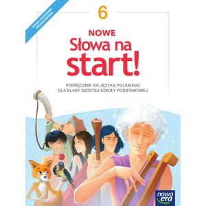 Nowe Słowa na Start. Język Polski. Podręcznik. Klasa 6. Szkoła Podstawowa