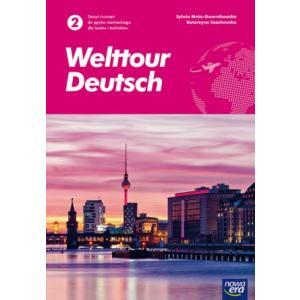 Welttour Deutsch 2. Ćwiczenia. Liceum i Technikum