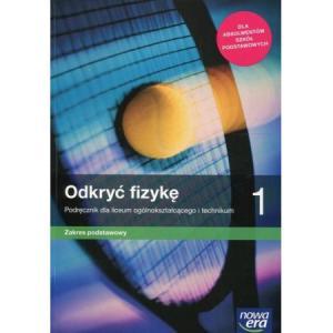 Odkryć Fizykę 1. Podręcznik + Zbiór Zadań. Zakres Podstawowy. Liceum i Technikum