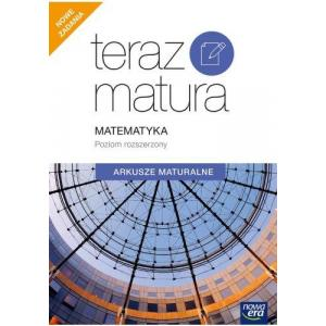 Teraz Matura. Matematyka. Arkusze Maturalne. Poziom Rozszerzony
