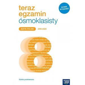 Teraz Egzamin Ósmoklasisty. Język Polski. Klasa 4-8. Szkoła Podstawowa. Arkusze Egzaminacyjne