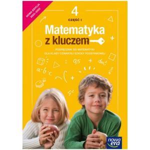 Matematyka z kluczem. Szkoła podstawowa klasa 4. Podręcznik część 1. Nowa edycja 2020-2022