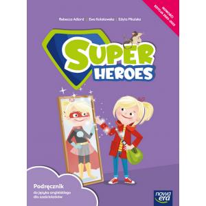 Super Heroes. Podręcznik do języka angielskiego dla sześciolatków. Klasa 0
