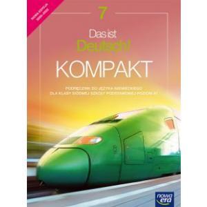 Das ist Deutsch! KOMPAKT. Szkoła podstawowa klasa 7. Podręcznik. Nowa Edycja 2020-2022