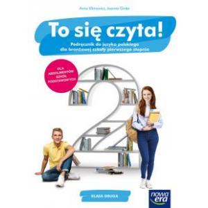 To się czyta! Język polski. Szkoła branżowa I stopnia klasa 2. Podręcznik