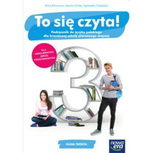 To się czyta! Język polski. Szkoła branżowa I stopnia klasa 3. Podręcznik