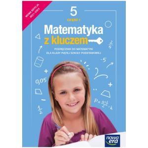 Matematyka z kluczem. Szkoła podstawowa klasa 5. Podręcznik część 1. Nowa edycja 2021-2023