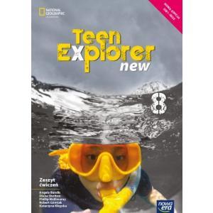 Teen Explorer New 8. Szkoła podstawowa. Zeszyt ćwiczeń. Nowa edycja 2021-2023