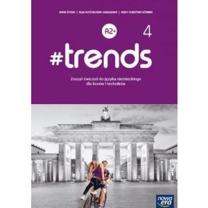 #trends 4. Liceum i technikum. Zeszyt ćwiczeń