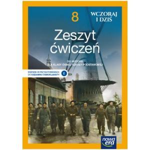 Wczoraj i dziś. Historia. Szkoła podstawowa. Klasa 8. Zeszyt ćwiczeń. Nowa edycja 2021-2023