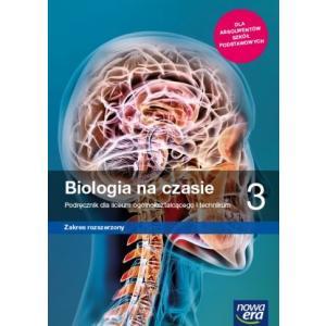 Biologia na czasie 3. Liceum i technikum. Podręcznik. Zakres rozszerzony