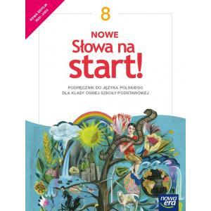 NOWE Słowa na start! Język polski. Szkoła podstawowa. Klasa 8. Podręcznik. Nowa edycja 2021-2023