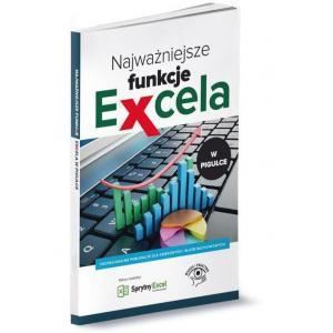 Najważniejsze funkcje Excela w pigułce