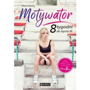 Motywator 8 tygodni do bycia fit