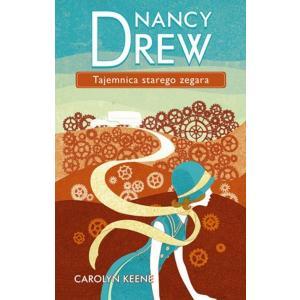Nancy Drew Tom 1 Tajemnica starego zegara