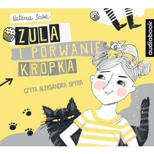 Zula i porwanie Kropka (Audiobook)