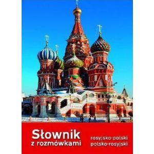 Słownik Rosyjsko-Polsko-Rosyjski z Rozmówkami
