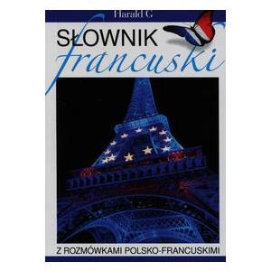 Słownik francuski z rozmówkami polsko-francuskimi